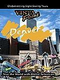 Vista Point - Denver, Colorado
