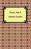 Faust, Part I, Johann Wolfgang Von Goethe, 1420926640