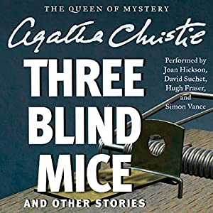 Three Blind Mice and Other Stories Audiobook