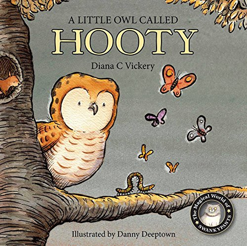 A Little Owl Called Hooty (The Magical World of Swankypants) ebook