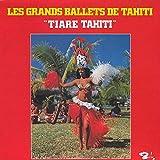 Tiare Tahiti - Les Grands Ballets De Tahiti - Barclay - 80.651