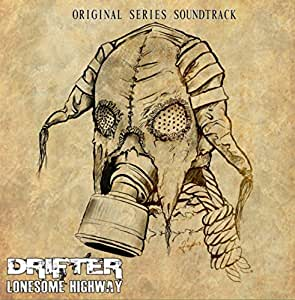 Drifter: Lonesome Highway Soundtrack