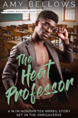 The Heat Professor (Nerds Who Knot Book 4) Kindle Edition