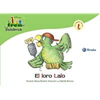 El loro Lalo: Un cuento con la L (Castellano - A PARTIR DE 3 AÑOS - LIBROS DIDÁCTICOS - El tren de las palabras)