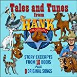 Tales and Tunes from Hank the Cowdog | John R. Erickson