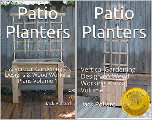 Cheap  Patio Planters: & Vertical Gardening - Designs & Wood Working Plans