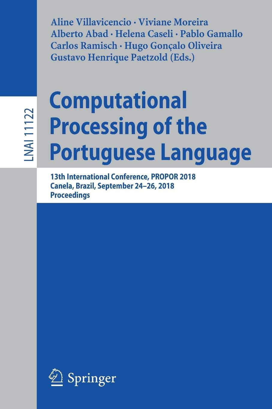 Download Computational Processing of the Portuguese Language: 13th International Conference, PROPOR 2018, Canela, Brazil, September 24–26, 2018, Proceedings (Lecture Notes in Computer Science) pdf epub