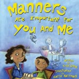 Manners Are Important for You and Me, Todd Snow, 1934277045