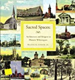 Sacred Spaces, Walter H. Conser, 0967303702