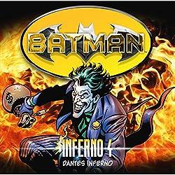 Dantes Inferno (Batman: Inferno 4)