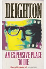 An Expensive Place to Die Paperback