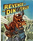 Image of Revenge of the Dinotrux