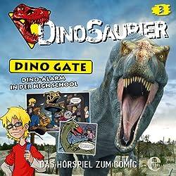 Dino-Alarm in der High School (Dino Gate 3)