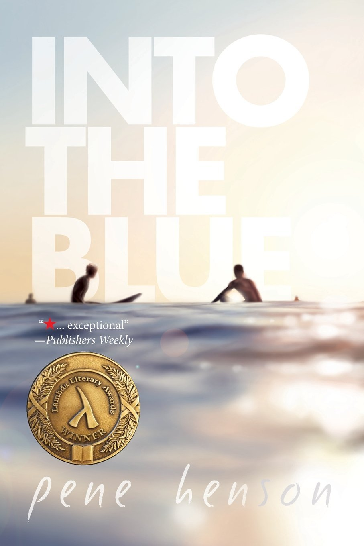 67bf91827d99 Into the Blue  Pene Henson  9781941530849  Amazon.com  Books
