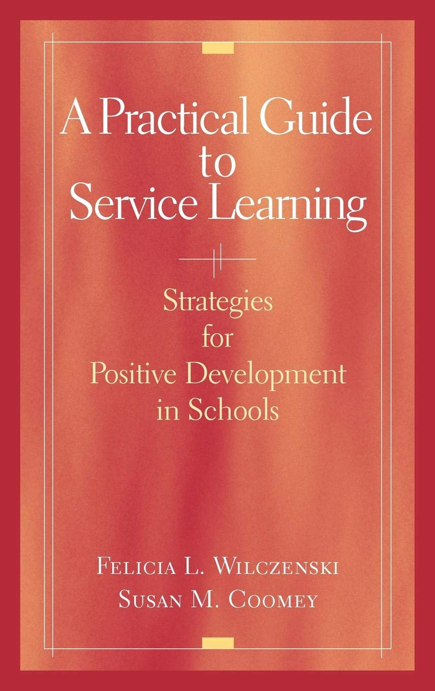 Download A Practical Guide to Service Learning: Strategies for Positive Development in Schools pdf