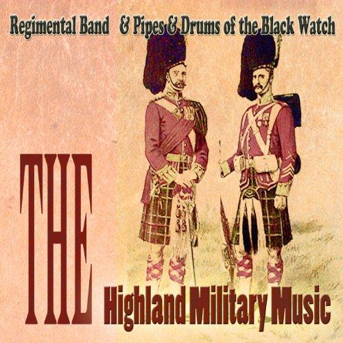 The Highland Military Music (Digitally ()