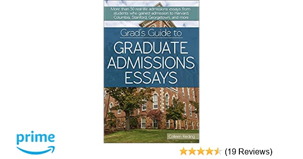 Grad's Guide to Graduate Admissions Essays: Examples from Real