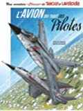 Une aventure Classic de Tanguy et Laverdure, Tome 2 : L'avion qui tuait ses pilotes