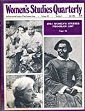 img - for Women's Studies Quarterly : Black Women and Classical Music; Reviewing Foreign Language Textbooks for Sex Bias; German Literary Studies & Feminism book / textbook / text book