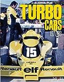 TURBO CARS 1977-83( Joe Honda Racing Pictorial series by HIRO No.19) (ジョーホンダ写真集byヒロ)