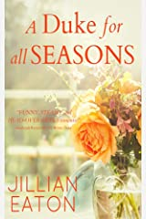 A Duke for All Seasons: Regency Collection Kindle Edition