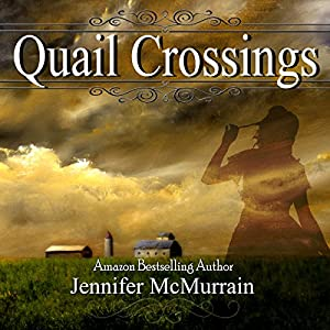 Quail Crossings Audiobook