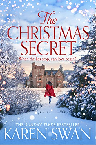 The Christmas Secret: The Perfect Christmas Story From a Sunday Times Bestseller ()