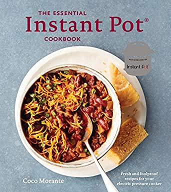 Amazon the essential instant pot cookbook fresh and foolproof food wine forumfinder Image collections