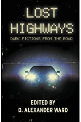 Lost Highways: Dark Fictions from the Road Paperback