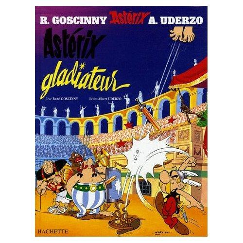 Asterix Gladiateur French Edition Of Asterix The Gladiator Rene De Goscinny 9780785909804 Amazon Com Books