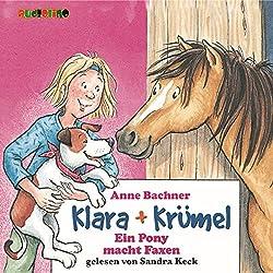 Ein Pony macht Faxen (Klara + Krümel)