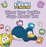 What Your Puffle Says about You, Katherine Noll, 0448455382