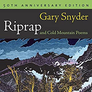 RipRap and Cold Mountain Poems Audiobook