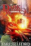 Dark Wind in Oz: An Epic Fairy Tale Adventure (The Hidden History of Oz Book 3)