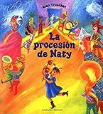 La Procesion de Naty, Gina Freschet, 0374361363