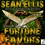 Fortune Favors : A Nick Kismet Adventure, Book 3 | Sean Ellis