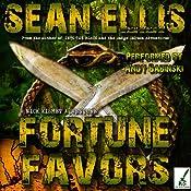 Fortune Favors: A Nick Kismet Adventure, Book 3 | Sean Ellis