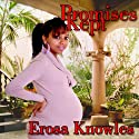 Promises Kept Audiobook by Erosa Knowles Narrated by Barbi McGuire