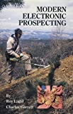 Modern Electronic Prospecting, Roy Lagal, 0915920581