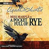 Miss Marple in: A Pocket Full Of Rye (BBC Audio Crime)