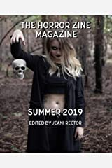The Horror Zine Magazine Summer 2019 Kindle Edition