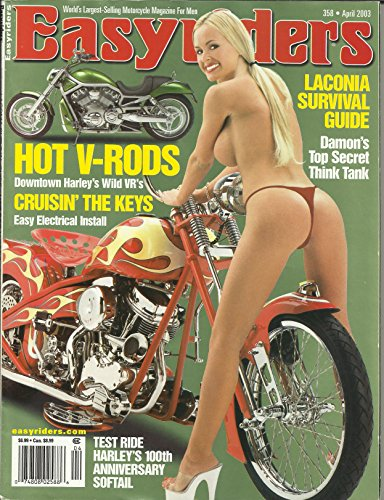 Harley 100th Anniversary - Easyriders Magazine April 2003 Hot V-Rods Downtown Harley's Wild VR's, Harley's 100th Anniversary Softail, Laconia Survival Guide and More