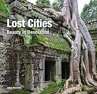 Book Cover: Lost Cities: Beauty in Desolation