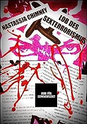 Lob des Sexterrorismus: blutiger Pornoschocker (German Edition)