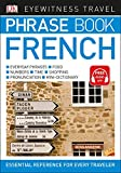 img - for Eyewitness Travel Phrase Book French (DK Eyewitness Travel Phrase Books) book / textbook / text book