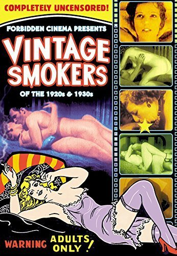 Forbidden Cinema Presents: Vintage Smokers From the 1920s and 30s by Various - Vintage Smokers