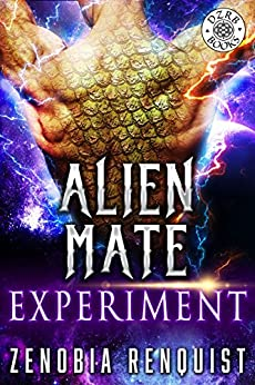 Alien Mate Experiment by [Renquist, Zenobia]