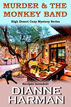 Murder & The Monkey Band: High Desert Cozy Mystery Series by [Harman, Dianne]