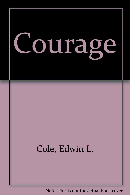 Courage Winning Lifes Toughest Battles product image