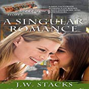 A Singular Romance: The Monday Mystery Society, Book 3 | JW Stacks